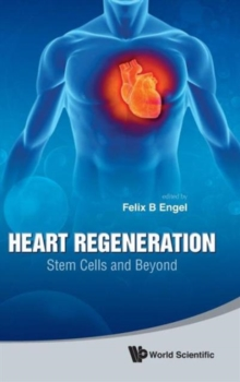 Heart Regeneration: Stem Cells And Beyond, Hardback Book