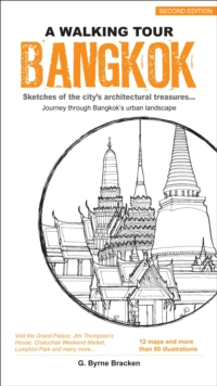 Bangkok : Sketches of the City's Architectural Treasures, Paperback / softback Book