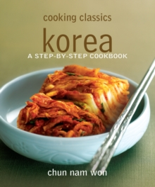 Cooking Classics : Korea, Paperback / softback Book