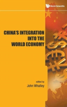 China's Integration Into The World Economy, Hardback Book
