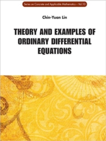 Theory and Examples of Ordinary Differential Equations, Hardback Book
