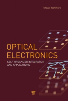 Optical Electronics : Self-Organized Integration and Applications, Hardback Book