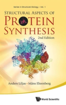 Structural Aspects Of Protein Synthesis (2nd Edition), Hardback Book