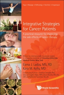 Integrative Strategies For Cancer Patients: A Practical Resource For Managing The Side Effects Of Cancer Therapy, Paperback / softback Book
