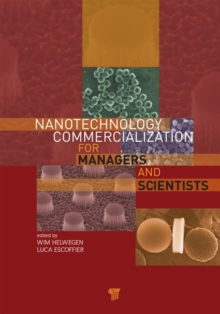 Nanotechnology Commercialization for Managers and Scientists, Hardback Book