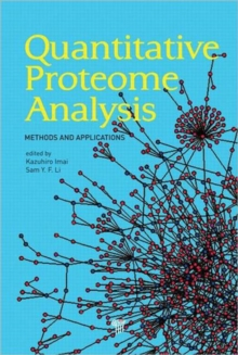 Quantitative Proteome Analysis : Methods and Applications, Hardback Book