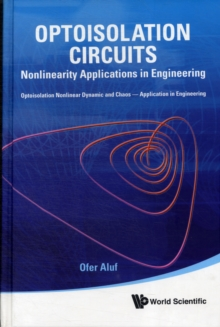 Optoisolation Circuits: Nonlinearity Applications In Engineering, Hardback Book