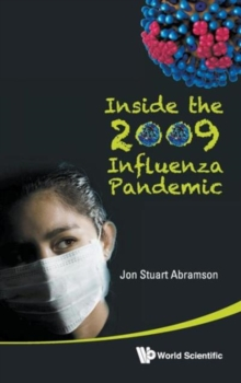 Inside The 2009 Influenza Pandemic, Hardback Book