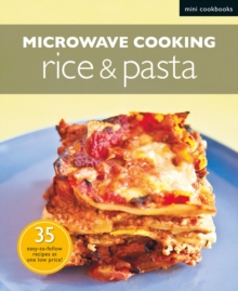 Microwave Recipes: Rice & Pasta: Mini Cookbooks, Paperback / softback Book