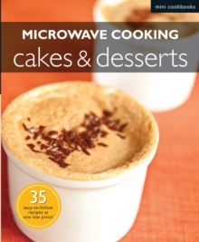 Microwave Cooking: Cakes & Desserts, Paperback Book