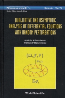 Qualitative And Asymptotic Analysis Of Differential Equations With Random Perturbations, Hardback Book