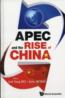 Apec And The Rise Of China, Hardback Book