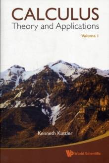 Calculus: Theory And Applications, Volume 1, Paperback / softback Book