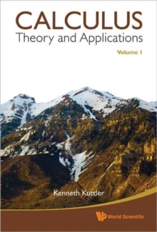 Calculus: Theory And Applications, Volume 1 & 2, Hardback Book