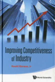 Improving Competitiveness Of Industry, Hardback Book