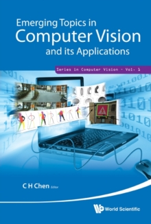 Emerging Topics In Computer Vision And Its Applications, Hardback Book