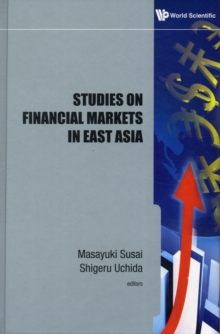 Studies On Financial Markets In East Asia, Hardback Book