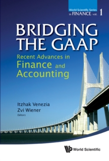 Bridging The Gaap: Recent Advances In Finance And Accounting, Hardback Book