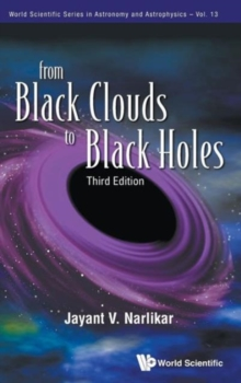 From Black Clouds To Black Holes (Third Edition), Hardback Book