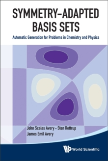 Symmetry-adapted Basis Sets: Automatic Generation For Problems In Chemistry And Physics, Hardback Book