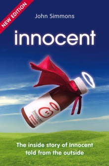 Innocent : The Inside Story of Innocent Told from the Outside, Paperback Book