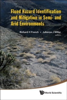 Flood Hazard Identification And Mitigation In Semi- And Arid Environments, Hardback Book