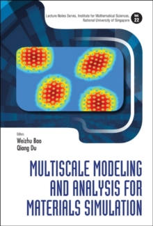Multiscale Modeling And Analysis For Materials Simulation, Hardback Book