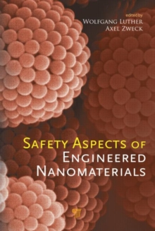 Safety Aspects of Engineered Nanomaterials, Hardback Book