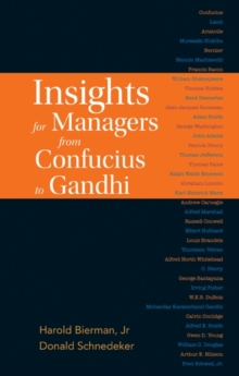 Insights for Managers from Confucius to Gandhi, Hardback Book