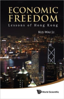 Economic Freedom: Lessons Of Hong Kong, Hardback Book