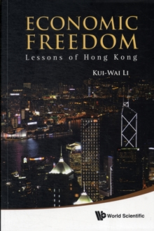 Economic Freedom: Lessons Of Hong Kong, Paperback Book