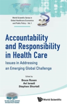 Accountability And Responsibility In Health Care: Issues In Addressing An Emerging Global Challenge, Hardback Book