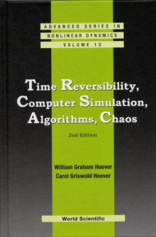 Time Reversibility, Computer Simulation, Algorithms, Chaos (2nd Edition), Hardback Book