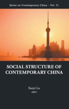 Social Structure Of Contemporary China, Hardback Book