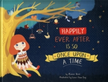 Happily Ever After is So Once Upon a Time, Paperback / softback Book