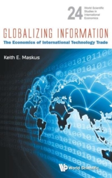 Globalizing Information: The Economics Of International Technology Trade, Hardback Book