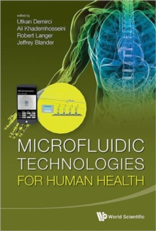 Microfluidic Technologies For Human Health, Hardback Book