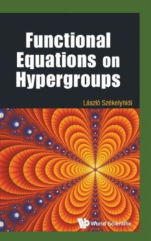 Functional Equations On Hypergroups, Hardback Book