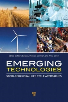Emerging Technologies : Socio-Behavioral Life Cycle Approaches, Hardback Book