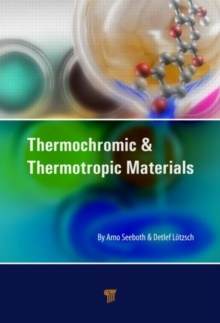 Thermochromic and Thermotropic Materials, Hardback Book