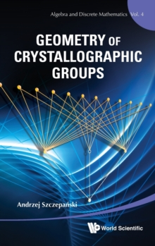 Geometry Of Crystallographic Groups, Hardback Book