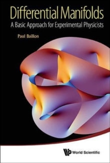 Differential Manifolds: A Basic Approach For Experimental Physicists, Hardback Book