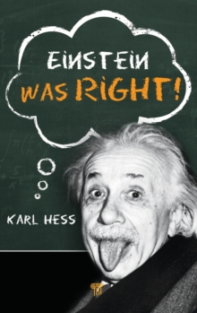 Einstein Was Right!, Hardback Book