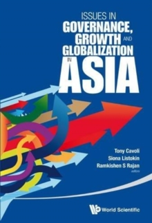 Issues In Governance, Growth And Globalization In Asia, Hardback Book