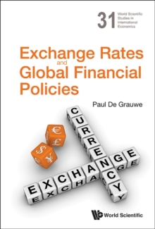 Exchange Rates And Global Financial Policies, Hardback Book