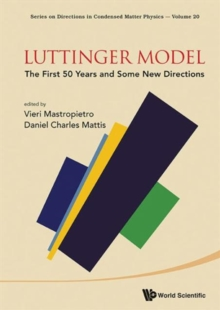 Luttinger Model: The First 50 Years And Some New Directions, Hardback Book