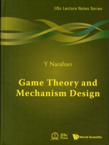 Game Theory And Mechanism Design, Hardback Book