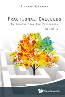 Fractional Calculus: An Introduction For Physicists (2nd Edition), Hardback Book