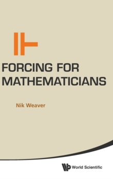 Forcing For Mathematicians, Hardback Book