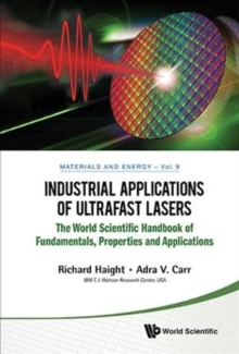 Industrial Applications Of Ultrafast Lasers, Hardback Book